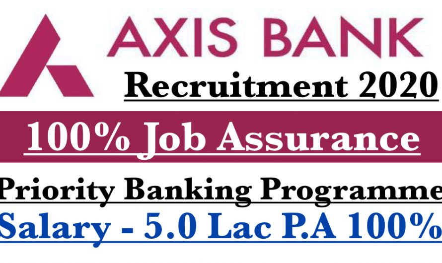 Axis Bank Recruitment 2020 | Priority Banking Programme | Jobs In Bank  2020