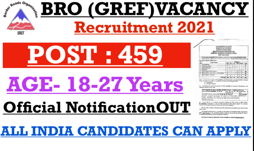 BRO GREF RECRUITMENT  459 POST 2021 || ARMY VACANCY 2021
