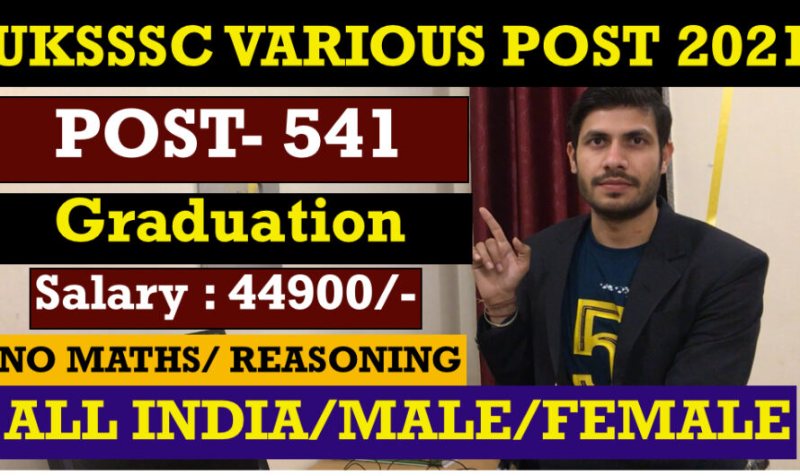 UKSSSC Accountant & Other Post  Recruitment 2021 | APPLY ONLINE